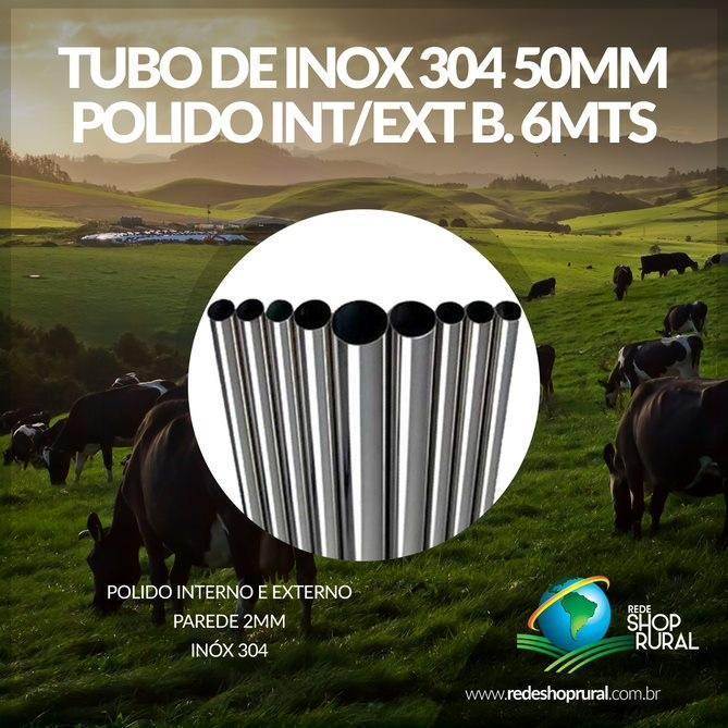 Tubo De Inox 304 50mm P1.2mm Polid Int/Ext (Barra 6mts)