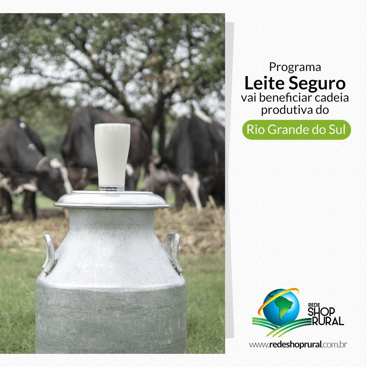 Programa Leite Seguro vai beneficiar cadeia produtiva do Rio Grande do Sul