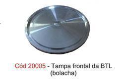 TAMPA FRONTAL DA BTL (BOLACHA)